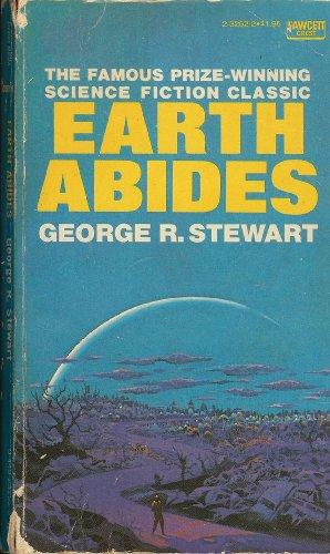 9780449232521: Earth Abides by Stewart