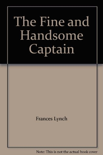 9780449232699: The Fine and Handsome Captain