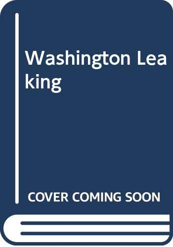 9780449232941: Washington Is Leaking (Fawcett Crest Book)