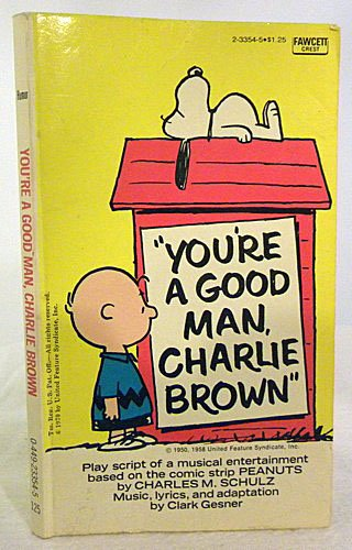 9780449233542: Youre a Good Man Charlie Brown