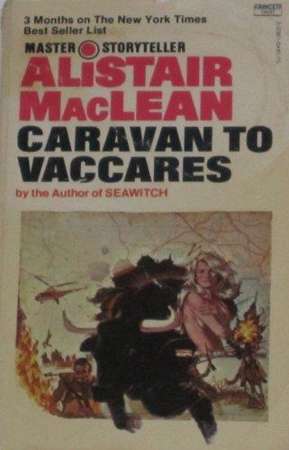 9780449233610: Caravan to Vaccares