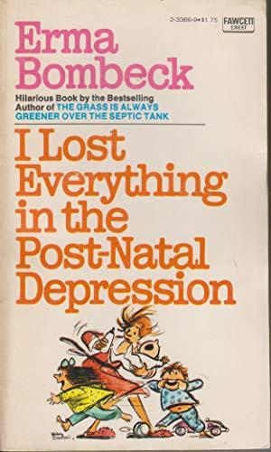 9780449233665: LOST POST-NATAL DEPR
