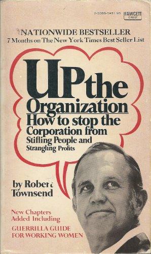 9780449233689: Up the Organization