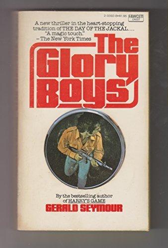 9780449233924: Glory Boys