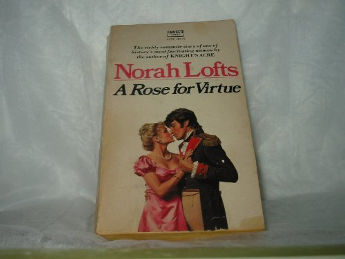 9780449234358: A Rose for Virtue