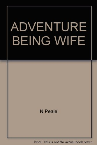 9780449234396: The Adventure of Being a Wife