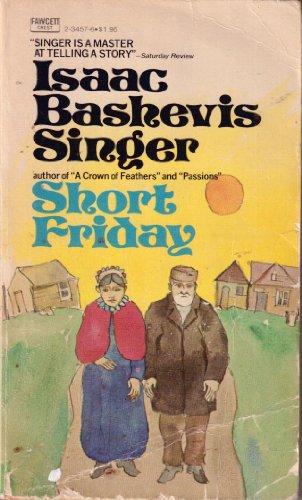 Short Friday: Singer, Isaac Bashevis