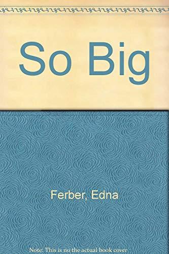 9780449234761: So Big