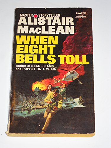 9780449235065: When Eight Bells Toll