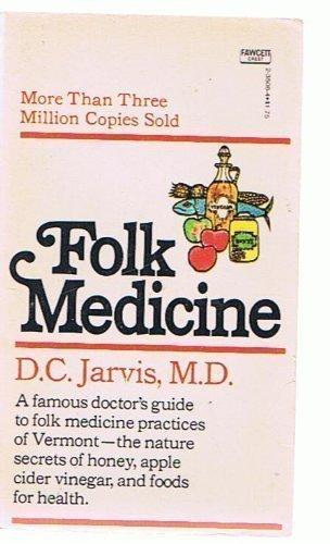 9780449235089: Folk Medicine