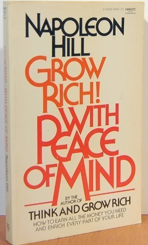 9780449235096: Title: Grow Rich With Peace of Mind