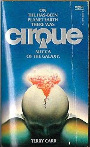 Cirque: Terry Carr