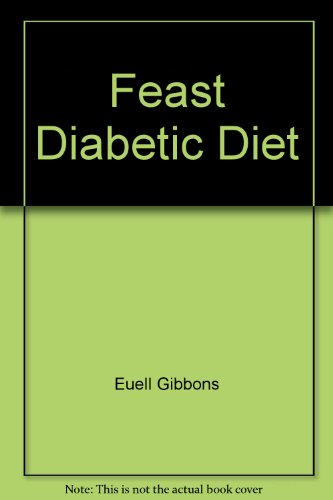 Feast Diabetic Diet (0449235645) by Euell Gibbons