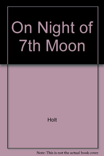 9780449235683: On the Night of the Seventh Moon