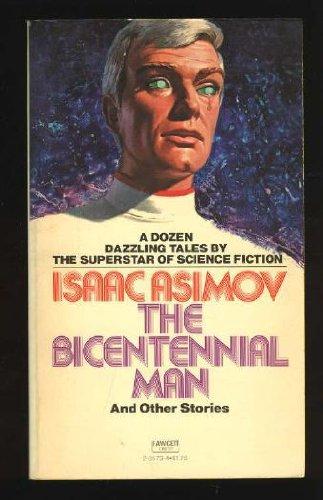9780449235737: Title: Bicentennial Man
