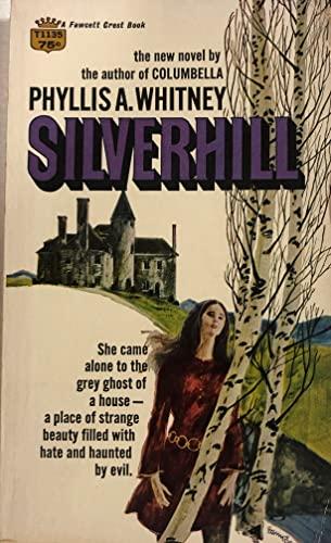 9780449235928: Silverhill (A Fawcett crest book, No. T1135N)