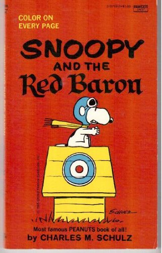 9780449237199: Snoopy and The Red Baron