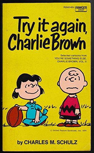 9780449237274: Try It Again Charlie Brown