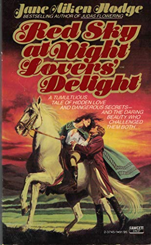 Red Sky at Night Lovers Delight: Hodge, Jane A.