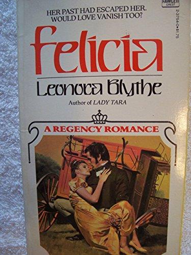 9780449237540: Felicia (A Regency Romance)