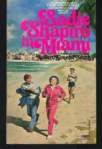9780449237649: Sadie Shapiro in Miami