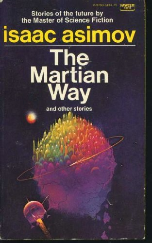 9780449237830: Martian Way and Other Stories