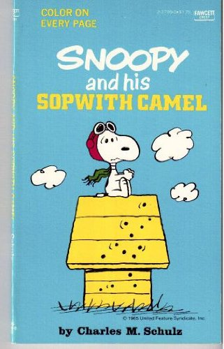 9780449237991: Snoopy and His Sopwith Camel