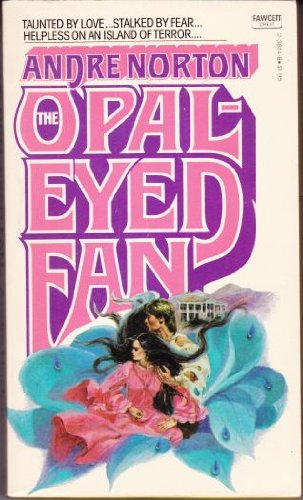The Opal-Eyed Fan