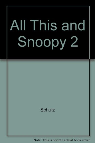 9780449238240: All This and Snoopy 2