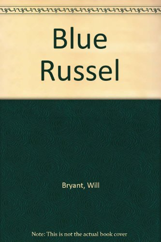 9780449238400: Blue Russell