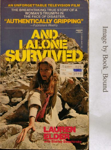 9780449238646: And I Alone Survived