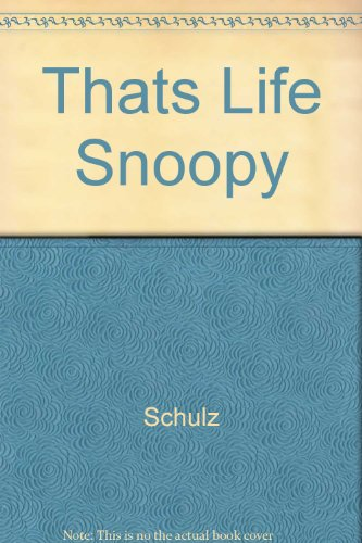 That's Life Snoopy (9780449238769) by Charles M. Schulz