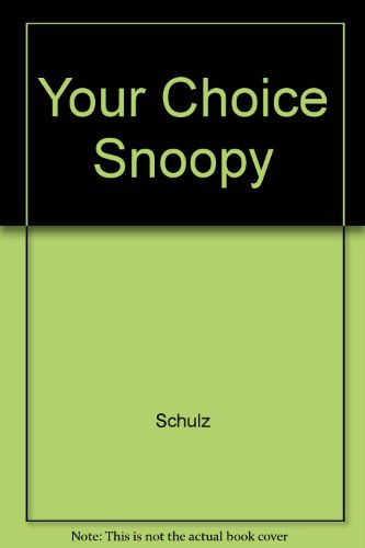 9780449238820: Your Choice Snoopy