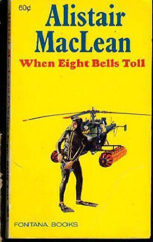9780449238936: When Eight Bells Toll