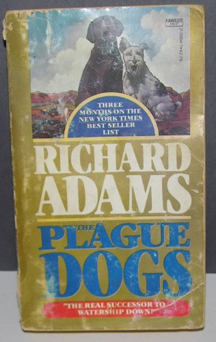 9780449239049: Plague Dogs