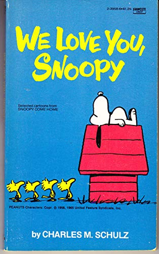9780449239582: We Love You Snoopy