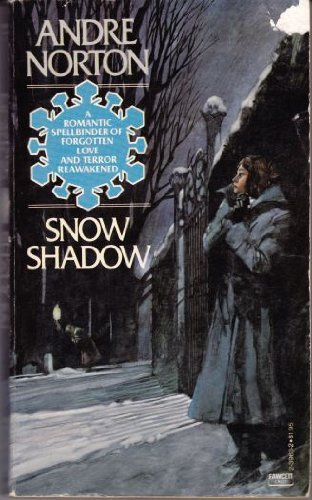 9780449239636: Snow Shadow