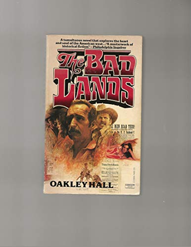 9780449239667: The Bad Lands