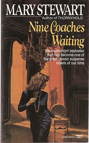 9780449239889: Nine Coaches Waiting
