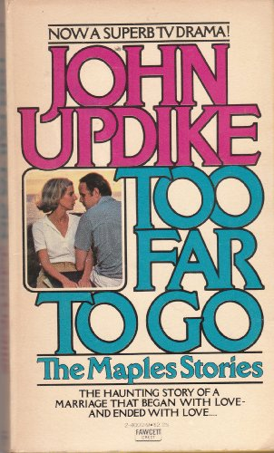 Too Far to Go (9780449240021) by John Updike