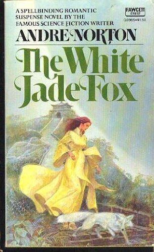 9780449240052: The White Jade Fox