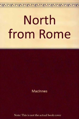 9780449240090: North from Rome