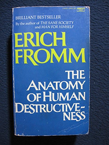 9780449240212: ANATOMY HUMAN DESTRUCT by Fromm, Erich