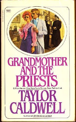 Grandmother and the Priests: Caldwell, Taylor