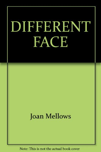 A DIFFERENT FACE: MELLOWS, JOAN