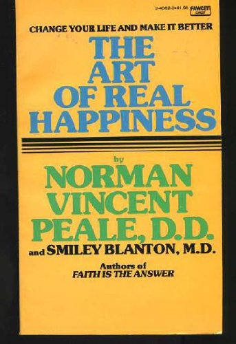 9780449240625: Art of Real Happiness