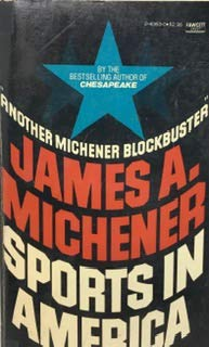 Sports in America: Michener, James A.