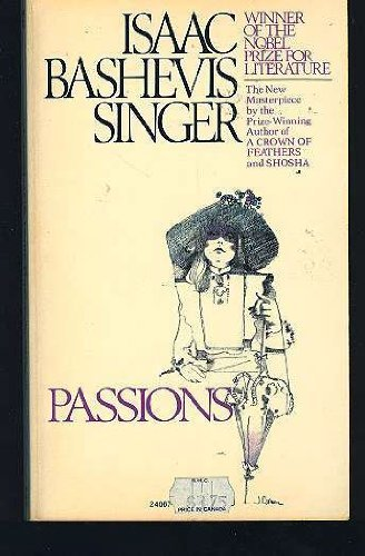 Passions: Singer, Isaac Bashevis