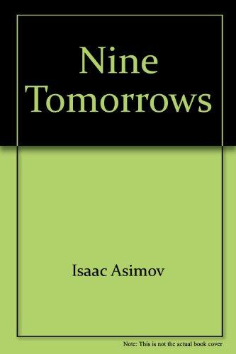 9780449240847: Title: NINE TOMORROWS