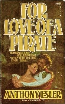 9780449241554: For Love of a Pirate